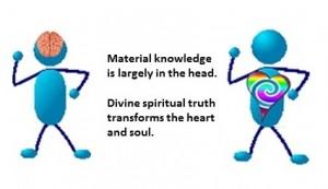 Material versus spiritual knowledge
